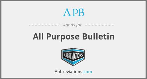APB - All Purpose Bulletin