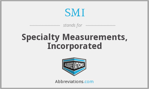 SMI - Specialty Measurements, Incorporated