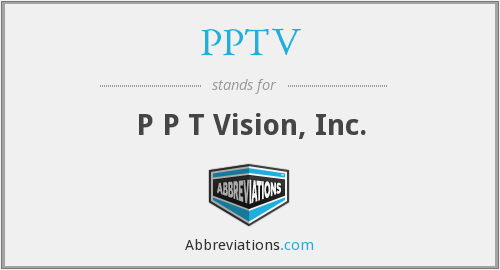 What does PPTV stand for?