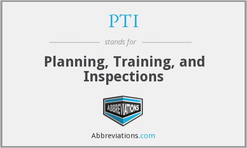 PTI - Planning, Training, and Inspections