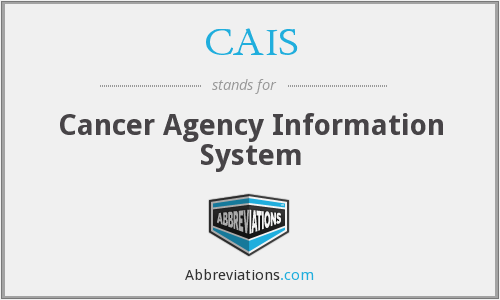 CAIS - Cancer Agency Information System