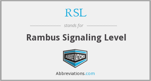 RSL - Rambus Signaling Level