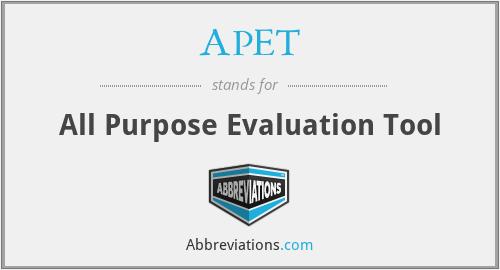 APET - All Purpose Evaluation Tool