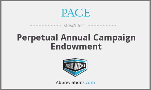 PACE - Perpetual Annual Campaign Endowment