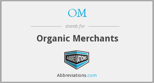 OM - Organic Merchants