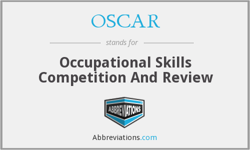 OSCAR - Occupational Skills Competition And Review
