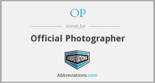 OP - Official Photographer