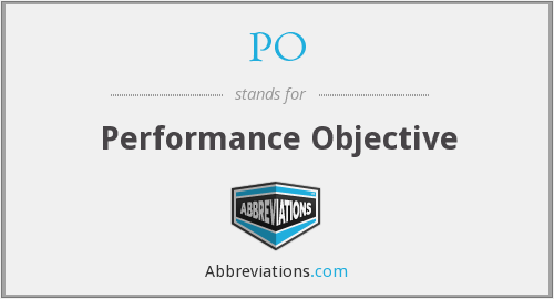 PO - Performance Objective