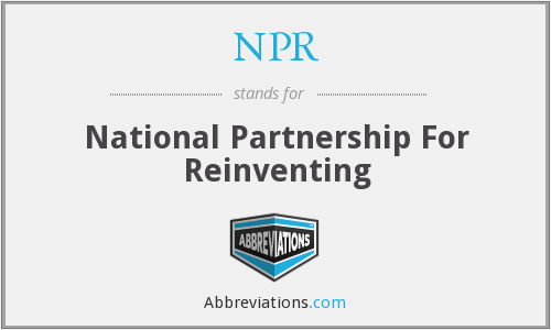 NPR - National Partnership For Reinventing