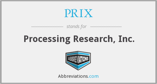 PRIX - Processing Research, Inc.