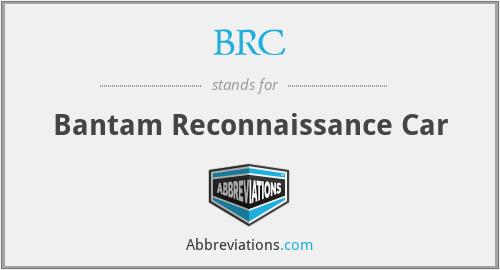 BRC - Bantam Reconnaissance Car