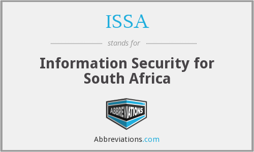 ISSA - Information Security for South Africa
