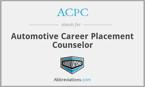 ACPC - Automotive Career Placement Counselor