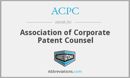 ACPC - Association of Corporate Patent Counsel