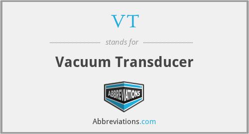VT - Vacuum Transducer