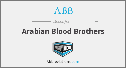 ABB - Arabian Blood Brothers