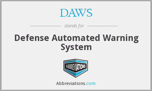 DAWS - Defense Automated Warning System