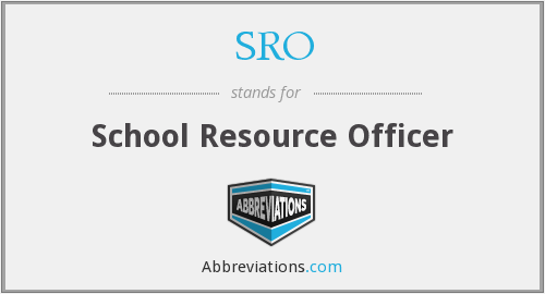 SRO - School Resource Officer