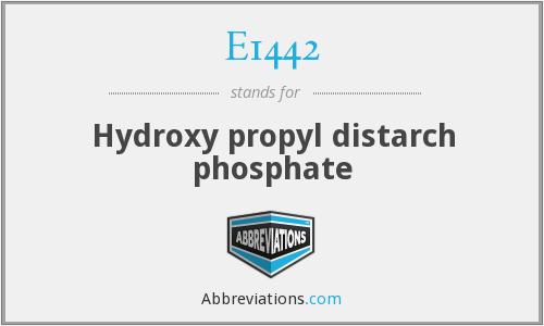 E1442 - Hydroxy propyl distarch phosphate