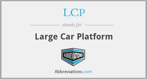LCP - Large Car Platform