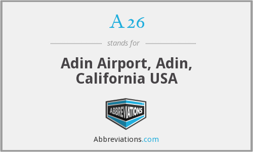 A26 - Adin Airport, Adin, California USA