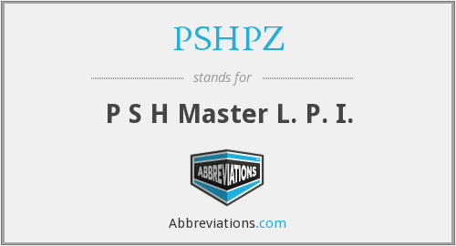 What does PSHPZ stand for?