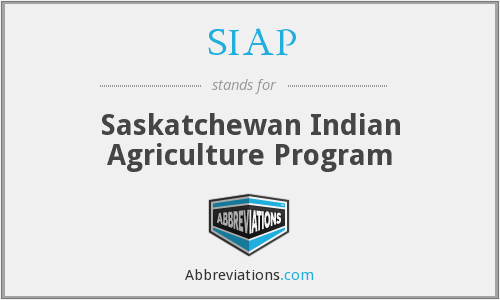 SIAP - Saskatchewan Indian Agriculture Program