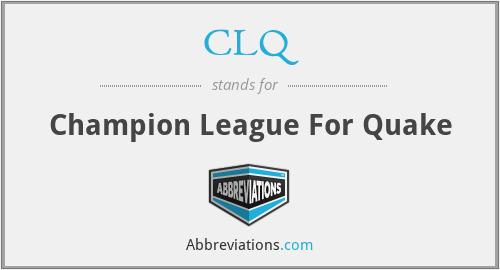 CLQ - Champion League For Quake