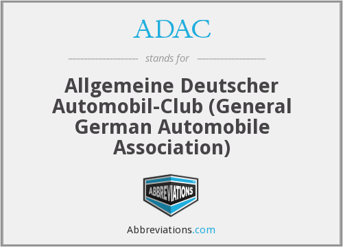 ADAC - Allgemeine Deutscher Automobil-Club (General German Automobile Association)