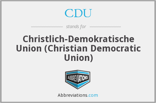 CDU - Christlich-Demokratische Union (Christian Democratic Union)