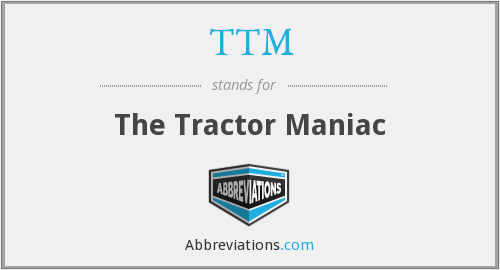 TTM - The Tractor Maniac