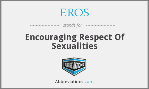 EROS - Encouraging Respect Of Sexualities