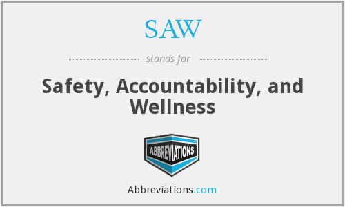 SAW - Safety, Accountability, and Wellness