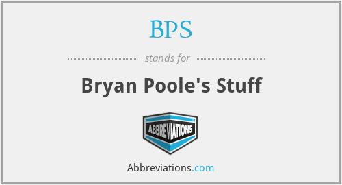 BPS - Bryan Poole's Stuff