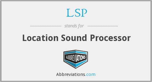 LSP - Location Sound Processor