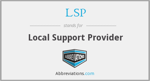LSP - Local Support Provider