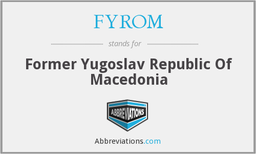 What does FYROM stand for?