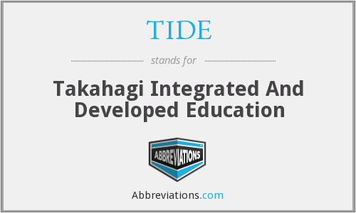 TIDE - Takahagi Integrated And Developed Education