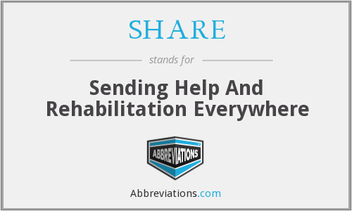 SHARE - Sending Help And Rehabilitation Everywhere
