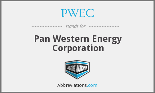 PWEC - Pan Western Energy Corporation