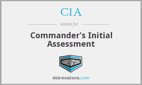 CIA - Commander's Initial Assessment