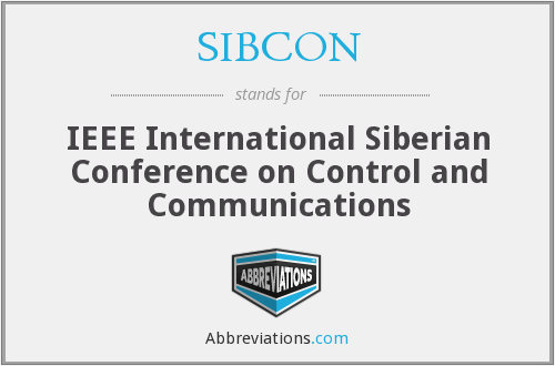 SIBCON - IEEE International Siberian Conference on Control and Communications
