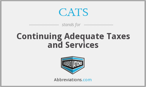 CATS - Continuing Adequate Taxes and Services