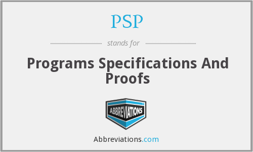 PSP - Programs Specifications And Proofs