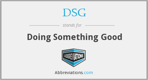 DSG - Doing Something Good