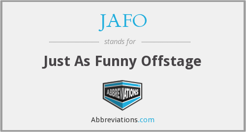 JAFO - Just As Funny Offstage