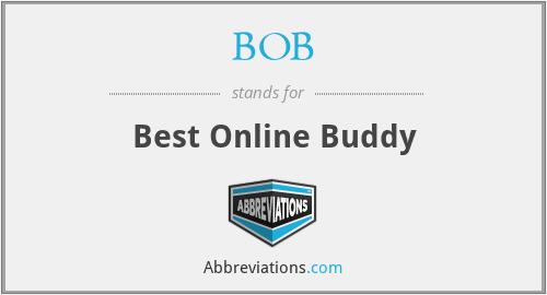 BOB - Best Online Buddy