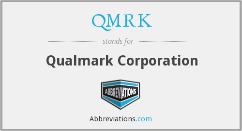 What does QMRK stand for?