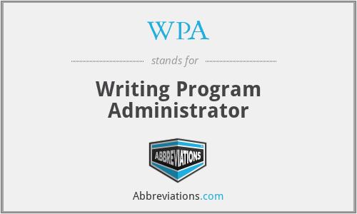WPA - Writing Program Administrator