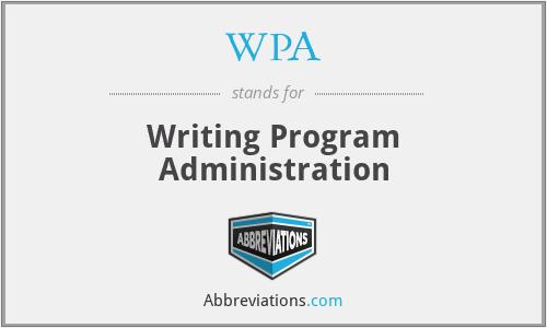 WPA - Writing Program Administration
